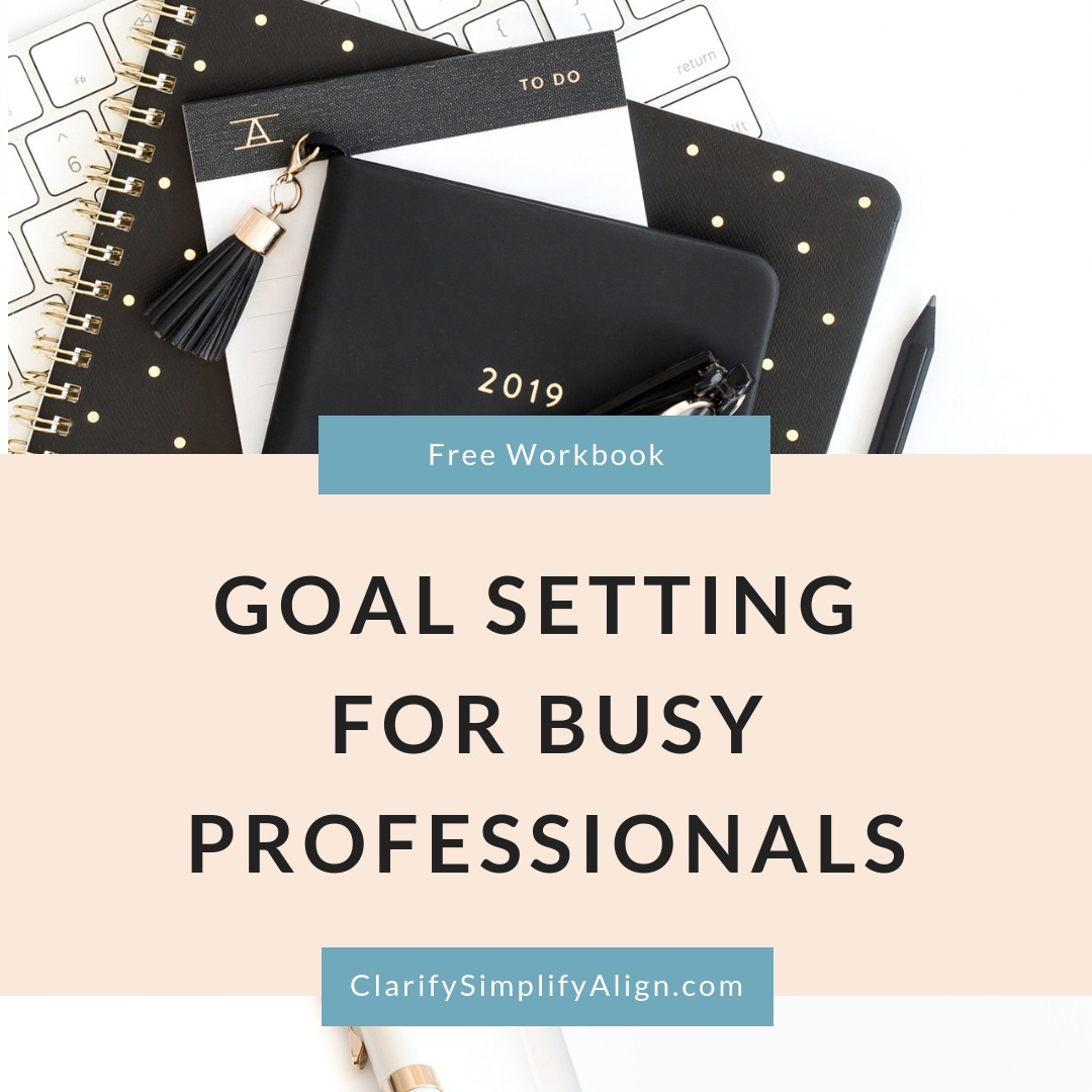 Goal Setting for Busy Professionals
