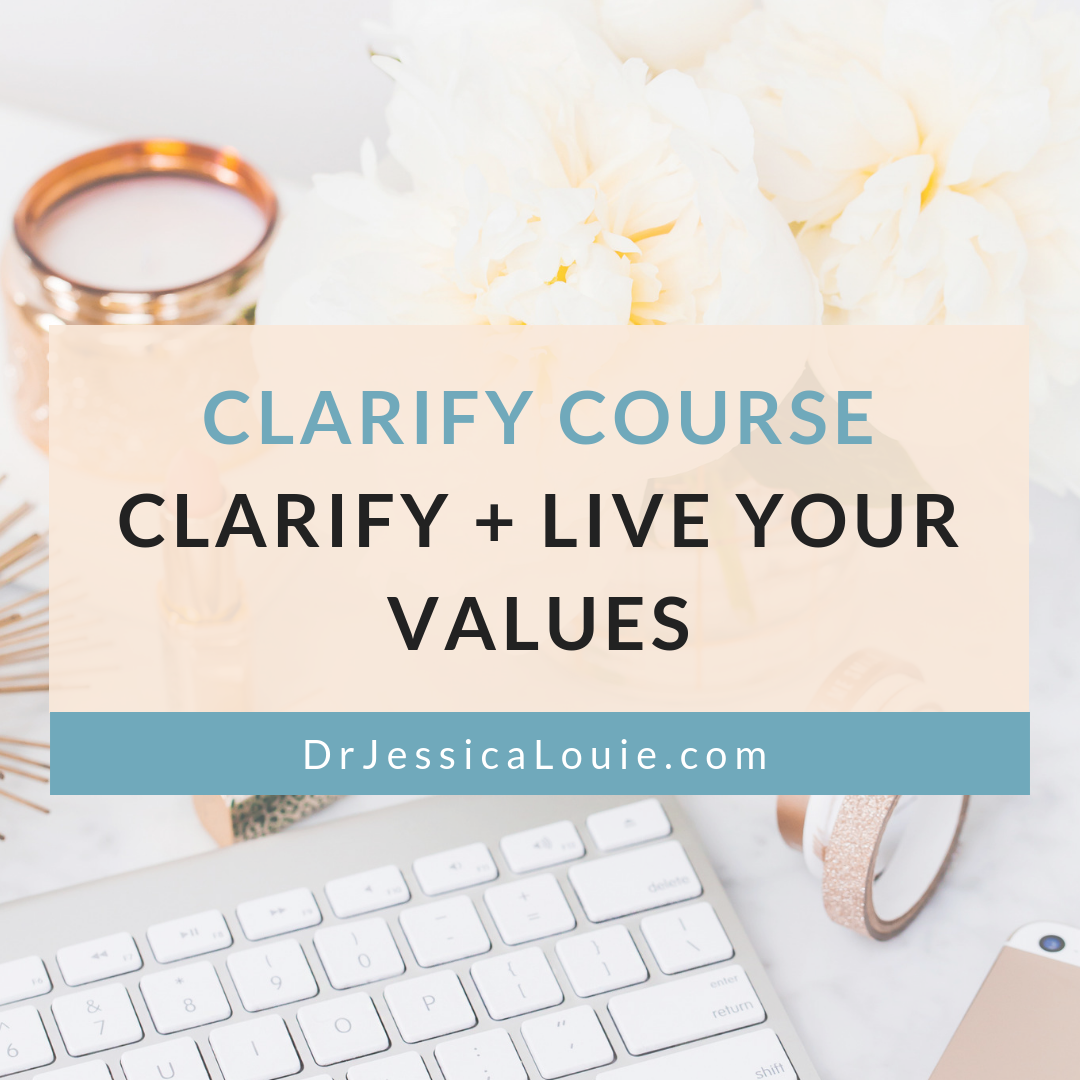 Clarify Course - Clarify your values, WHY, purpose and live your values each day. Simple and intentional living. KonMari Consultant. How to define your why, personal checkup, set intention into life. Dr. Jessica Louie of Clarify Simplify Align.